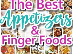 The Best Easy Party Appetizers, Hors D'oeuvres, Delicious Dips and Finger Foods Recipes - Quick family friendly snacks for Holidays, Tailgating, New Year's Eve, Birthday and Super Bowl Parties - Dreaming in DIY