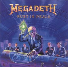 Rust in Peace - Megadeth [thrash metal perfection!]