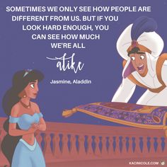 11 Inspiring Disney Quotes With Messages That Matter Disney Quotes To Live By, Best Disney Quotes, Disney Princess Quotes, Disney Movie Quotes, Disney Memes, Beautiful Disney Quotes, Disney Aladdin Quotes, Princess Jasmine Quotes, Disney Quotes About Love