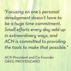 What a great quote from ACN President and Co-Founder Greg Provenzano. #ACN #GregProvenzano