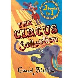 Enid Blyton Circus Collection 3 in 1  Author Enid Blyton May2012 *** For more information, visit image link.