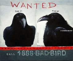"""RAVEN 13""- The Bad Bird, Cristina Del Sol"