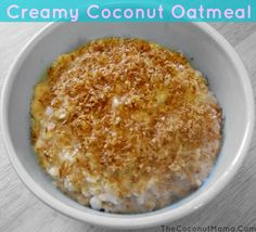 Not grain free.A delicious breakfast recipe for creamy coconut oatmeal. Delicious Breakfast Recipes, Brunch Recipes, Yummy Food, What's For Breakfast, Breakfast Dishes, Breakfast Cereal, Paleo Breakfast, Coconut Recipes, Whole Food Recipes