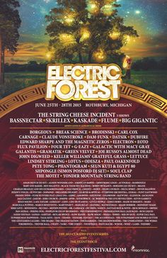 http://www.electricforestfestival.com/experience/past-lineups/
