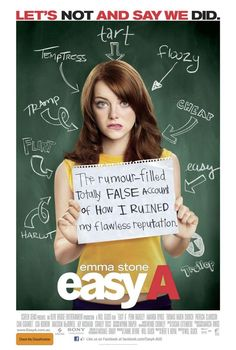 Easy A! I too wish my life was an 80s movie directed by John Hughes. Love this movie so much!