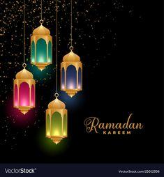 Golden colorful islamic lanterns ramadan kareem vector image on VectorStock Ramadan Mubarak Wallpapers, Happy Ramadan Mubarak, Ramadan Cards, Ramadan Wishes, Ramadan Greetings, Eid Mubarak Images, Islam Ramadan, Ramadan Kareem Pictures, Ramadan Images