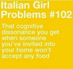Italian girl problems -- but I made it just for you! Italian Life, Italian Girls, Italian Baby, Italian Style, Italian Memes, Italian Quotes, Italian Girl Problems, Cognitive Dissonance, Story Of My Life