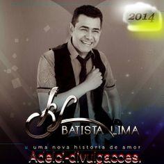 http://wwwadelci.blogspot.com.br/: Batista Lima - Uma Nova História (2014)