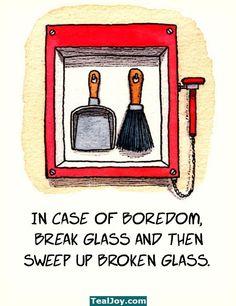 In case of boredom