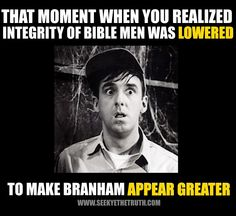 William Marrion Branham vs Men of the Bible