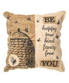 Primitives by Kathy Be You Throw Pillow | zulily