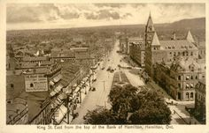 King Street East from the top of the Bank of Hamilton The International Stationery Co. Vintage Postcards, Ontario, Hamilton, Paris Skyline, Stationery, Canada, King, Street, Top