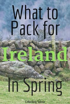 What to pack for Spring in Ireland - What to wear in Ireland in Spring: a complete breakdown of what was in my suitcase for a recent trip to Ireland!