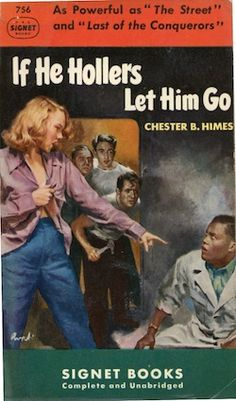 """Best L.A. Novel Ever: Chester Himes' """"If He Hollers Let Him Go"""" vs. Yxta Maya Murray's """"Locas"""" -"""