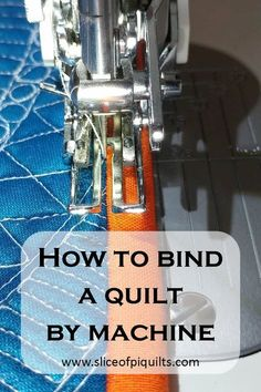 How to bind a quilt by machine tutorial