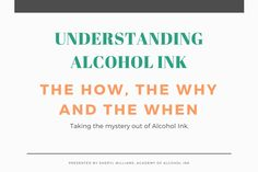 Understanding Alcohol Ink - Lesson #1 Understanding Alcohol