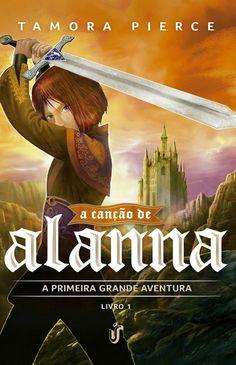 A Canção de Alanna (Alanna: the first adventure) – Tamora Pierce – #Resenha | O Blog da Mari