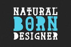 Natural Born Designer - font by davidiscreative on @creativemarket