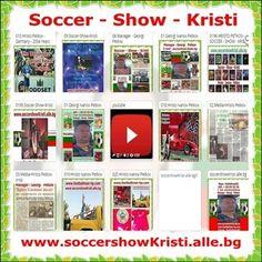 Soccer - Show - Kristi - Hristo Petkov - www.soccershowKristi.alle.bg ; www.footballman-hp.com ; Google - footballman65 ; Email : soccershow@abv.bg ; Skype : footballman651 ; GSM : + 44 74 59 70 02 79 ; +359876406726