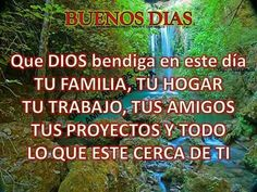 Buenos dias! Quotes, Frases, God Bless You, Quotations, Quote, Shut Up Quotes