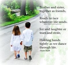 Brother And Sister Quotes Siblings | brother-and-sister-together-as-friends | HealthyThoughts.in ...