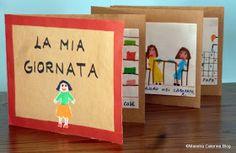 La giornata vista dal bambino... Book Projects, Projects For Kids, Social Service Jobs, Mini Scrapbook Albums, Mini Albums, Montessori, Gratitude Book, D Book, Prayer Book
