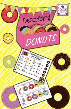 Speech Time Fun: Describing Donuts!  Have fun with the cute graphics to describe common objects.  Visual aids included to assist!