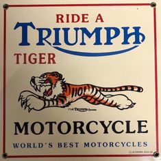 Bike Poster, Motorcycle Posters, British Motorcycles, Vintage Motorcycles, Porcelain Signs, Triumph Bonneville, Classic Bikes, Triumph Motorcycles, Advertising Signs