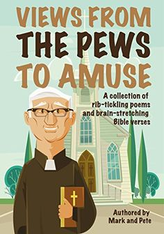 Views from the Pews to Amuse: A collection of rib-tickling poems and brain-stretching Bible verses (Mark and Pete Book 1) by [Cooper, Peter, Peacey, Mark]