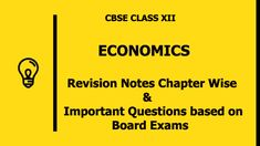 CBSE Class 12 Economics Revision Notes with Important Questions – Chapterwise Economics Revision, Micro Economics, Economics Lessons, Revision Notes, Study Notes, Commerce Notes, Circular Flow Of Income, Indifference Curve, Worksheets For Class 1