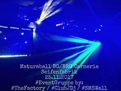 Maturaball BG/BRG Carnerie Seifenfabrik 25.11.2017 #EventGruppe by: #TheFactory / #ClubJDj / #SMSWall