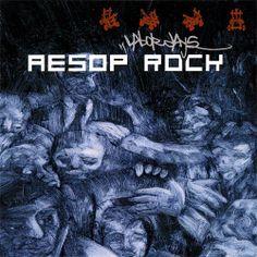 Aesop Rock - Labor Days, 2001.  Sick