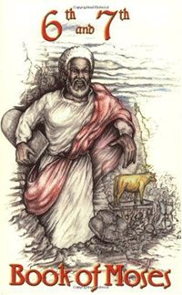 6th & 7th Books of Moses - These two books were revealed by GOD, the Almighty, to his faithful servant Moses, on Mount Sinai, intervale lucis,  #africanbookstore