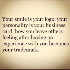 "RT @InspirationAfr: ""Your Smile Is Your Logo."" @10MillionMiler #Joytrain #quotes #entrepreneur RT @MarjiJSherman"