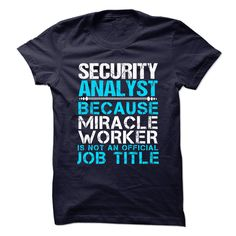 #Statest-shirts... Nice T-shirts  Worth :$21.ninety ninePurchase Now    Low cost Codes   View photographs & pictures of SECURITY-ANALYST - Miracle worker t-shirts & hoodies:For those who do not completely love our design, you possibly can SEARCH your favourite on....