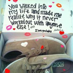 walked into my life. For an added touch, get white nurse shoes and write cute sayings on them <3