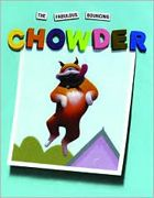 Fabulous Bouncing Chowder by Peter Brown. Prairie Bud Winner 2009-2010. (Book cover used with permission from bn.com.)