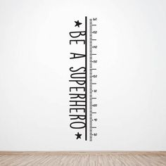 Ruler Growth Chart Vinyl Wall Decal Be a Superhero |  Nursery Growth Chart | Child's Room Wall Decal | Kids Room Decor | Scandinavian Style by LetTheWallsSpeak on Etsy