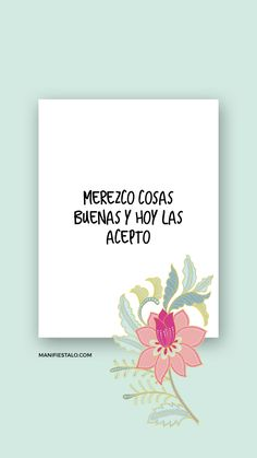 Inspirational Phrases, Motivational Phrases, Positive Phrases, Positive Affirmations, Positive Mind, Positive Thoughts, Pretty Quotes, Love Quotes, Quotes En Espanol