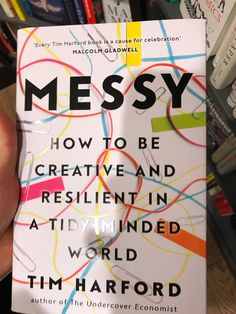 Messy: How to be Creative and Resilient in a Tidy Minded World - Trend Resiliance Quotes 2020 Best Books To Read, Books To Buy, Good Books, My Books, Book Club Books, Book Nerd, Book Lists, Book Suggestions, Book Recommendations