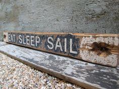 "Rustic Distressed Eat Sleep Sail Nautical Boating Wood Sign 42"" sailboat sailing"