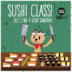 sushi class! become a sushi samurai!