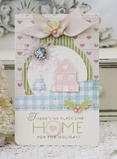 There's No Place Like Home by LilyBean Paperie ~ Stamps: Holiday Home 2715, Papertrey Ink; Dies: Snow Drifts Cover Plate PTD-0460, Holly Jolly PTD-0179, Holiday Home PTD-0455, Papertrey Ink, Tag Sale #4, Fancy Flakes; Paper: Vintage Cream, Vellum, Spring Moss, Heidi Swapp, Fancy Pants; Folder: Peace Be Still Imp. Plate, Ptrey Ink; Spring Moss Felt; Tea-stained twill; Zing Blush Emb. Pwdr; Button, Pearls, Ink: Kraft, Spring Moss, Ptrey Ink; Copic Marker