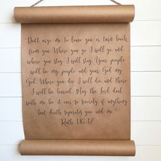 "Sweet Ruth verse 1:16-17 this scroll available in 18"" and 24"" wide. Comes with 4 magnets to hold down the bottom and a manilla rope for the top #heartandscrolls #ruth  #BibleVerse #biblestudy #marriagequotes"