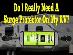 Do I Really Need A Surge Protector On My RV? Pictured Above: Technology Research 30 Amp Surge Guard how much benefit would I get by using the surge protector/regulator or do I really need one?