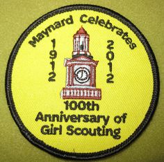 Girl Scouts of Eastern Massachusetts 100th Anniversary Maynard Celebrates 100th Anniversary of Girl Scouting.