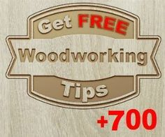 +700 FREE Woodworking Tips on www.woodworkerz.com