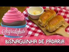 Como fazer Bisnaguinha de padaria fofinha - Segredinhos #105