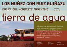 Tierra de Agua, Los Nuñez y Ruiz Guiñazú. Afiche para recital. Diseño Carlos Carpintero.