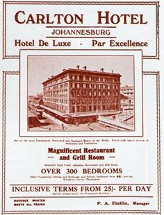 Old Carlton Hotel, Eloff Street. Vintage Hotels, Vintage Travel, Johannesburg City, Carlton Hotel, Luggage Labels, Out Of Africa, Ol Days, Historical Pictures, The Good Old Days